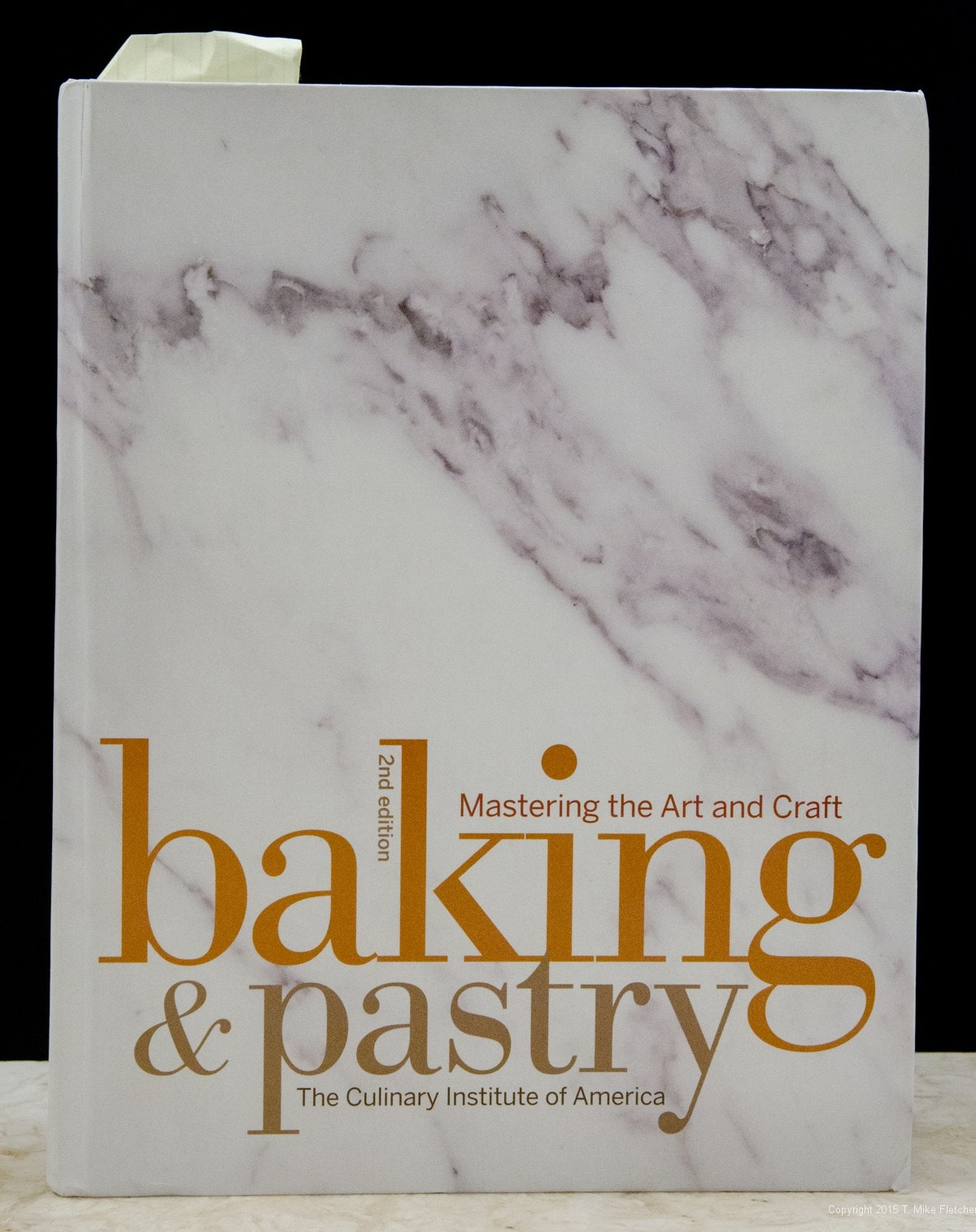 Baking & Pastry, Mastering the Art and Craft